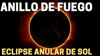 DONDE Y COMO SE VERA EL ECLIPSE ANULAR DE SOL DEL 10 DE JUNIO 2021