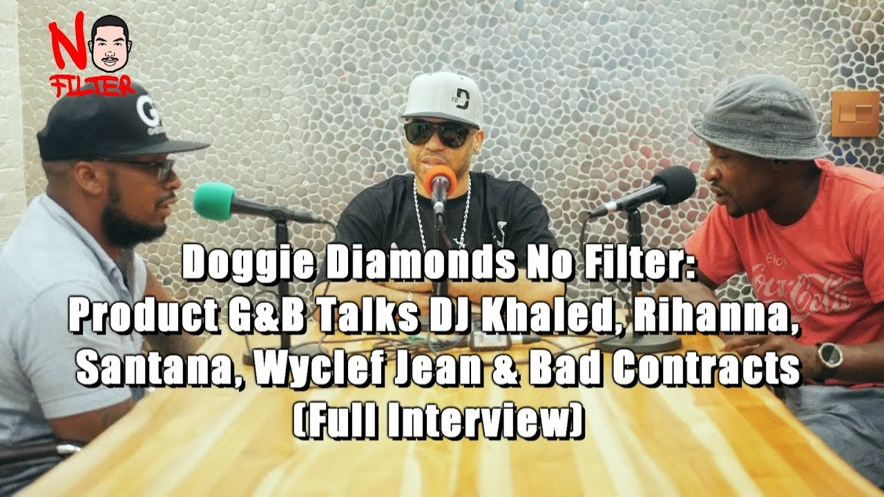Product G&B Talks DJ Khaled, Rihanna, Destiny's Child & Bad Contract With Wyclef (Full