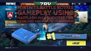 Fortnite Battle Royale Gameplay Using Mayflash Max Shooter One Keyboard And Mouse Converter!