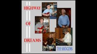 The Shoguns new album, Highway of Dreams.