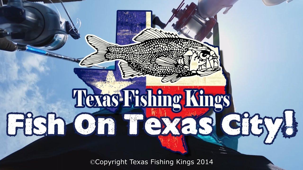 Texas fishing kings fish on texas city youtube for Texas city fishing