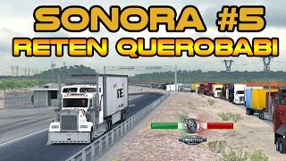 SONORA | Mapa Mexico | Hermosillo desde Cananea RETEN QUEROBABI | #5 | ATS
