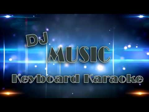 Dj On MIx #Musik Keyboard Karaoke