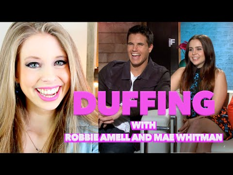 DUFFING WITH MAE WHITMAN & ROBBIE AMELL