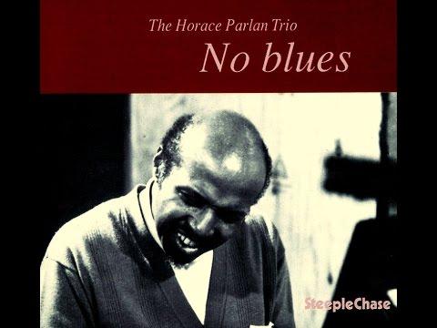 Horace Parlan Trio - My Foolish Heart