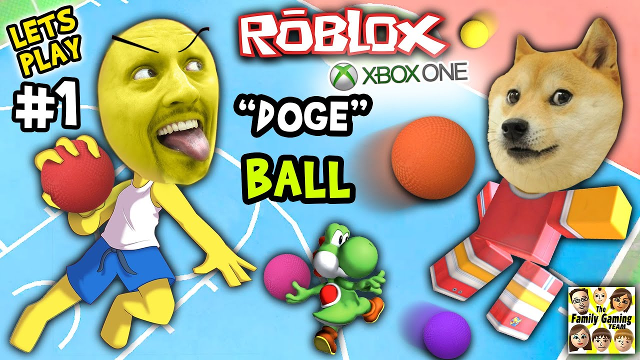 Let's Play ROBLOX #1: Doge the Dog Ball aka Dodgeball (FGTEEV Xbox One 4 Rounds of Fun) #1