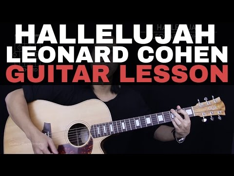 Hallelujah Guitar Tutorial - Leonard Cohen Guitar Lesson: Fingerpicking + Easy Chords + Guitar Cover