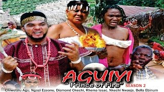 Prince of Fire (Aguiyi) 2  - 2016 Latest Nigerian Nollywood Movie