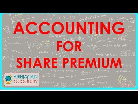 Accounting for Share premium  | Class XII Accounts CBSE