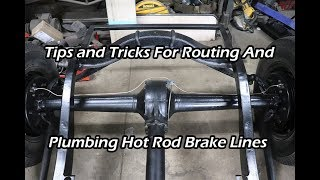 Tips and Tricks For Routing And Plumbing Hot Rod Brake Lines