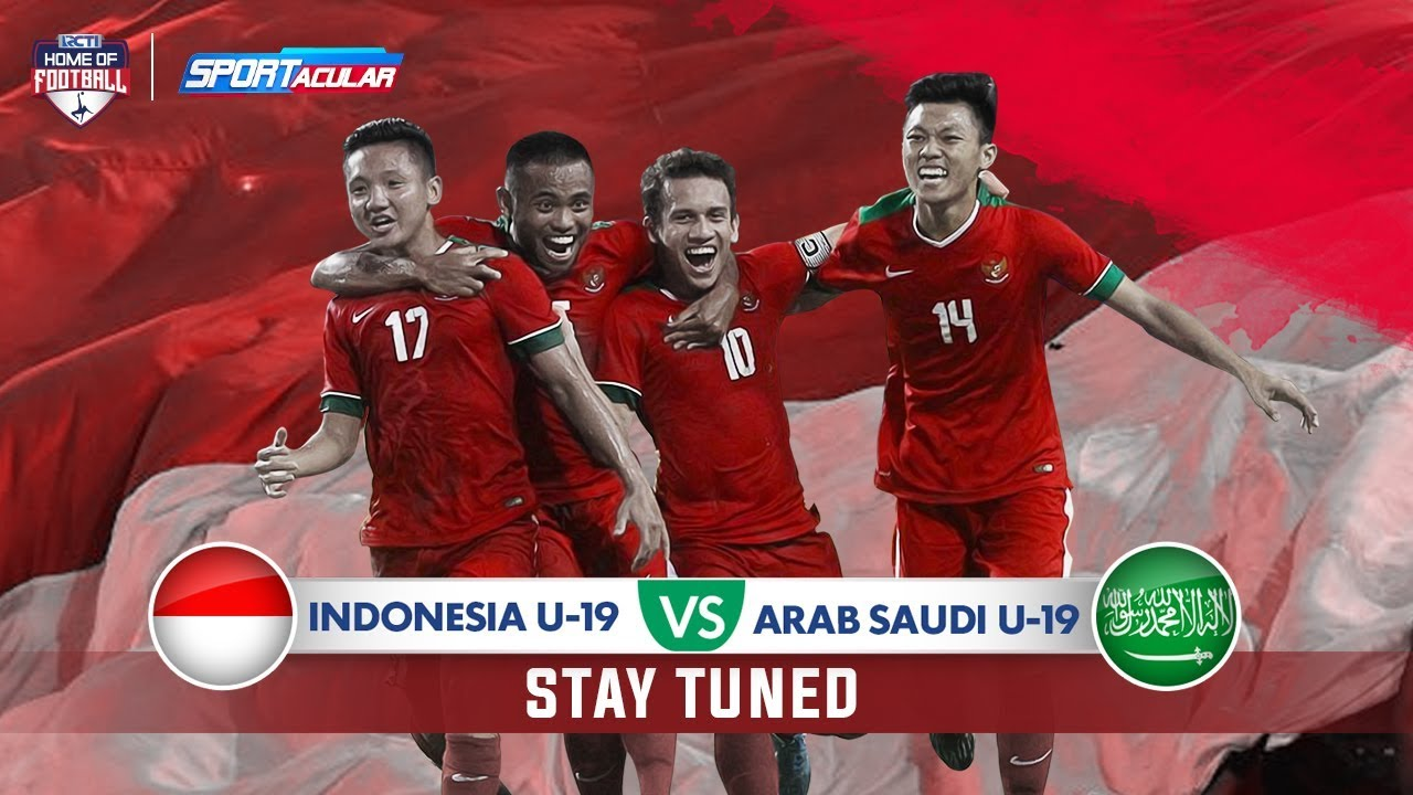 Live Streaming Sportacular Indonesia U 19 Vs Arab Saudi U 19 10
