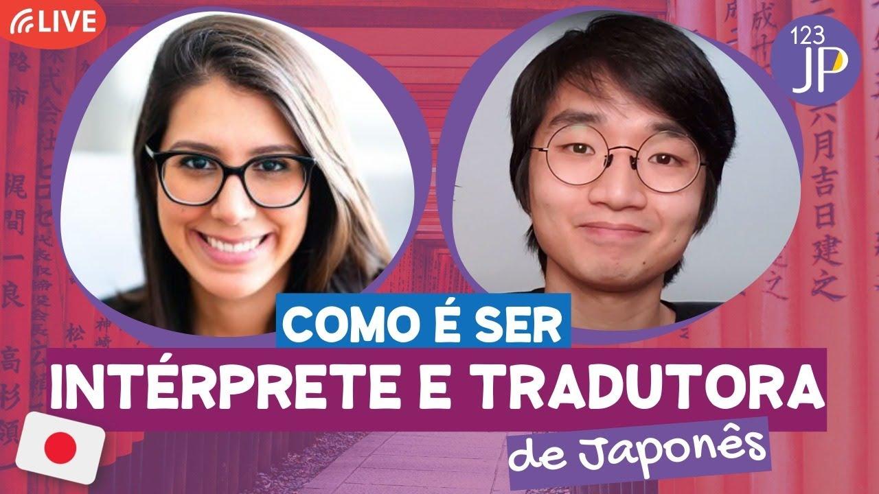 Como é ser intérprete e tradutora de Japonês!