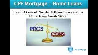 Pros and Cons of Non bank SA Home Loans