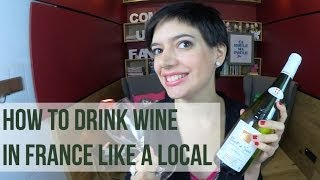 How to drink wine in France, like a local