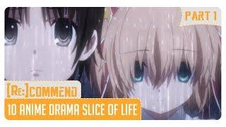 [Rekomendasi] 10 Anime Drama Slice Of Life Terbaik #Part 1