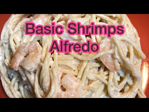 Shrimps Alfredo Using Ragu Classic Alfredo Sauce