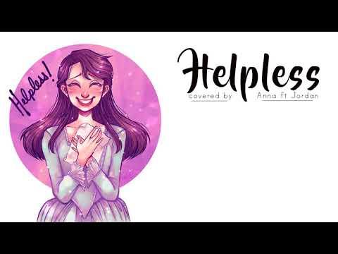 Helpless (Hamilton)【Anna ft. Jordan】
