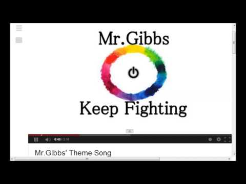 Mr Gibbs Theme Song 3 Hours!