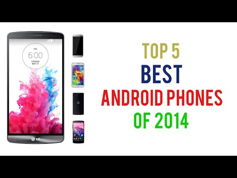 Top 5 Best Android Smartphones Of 2014 | (July 2014) | Did You Spend Your Money Correctly?