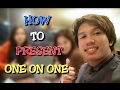 How To Present One on One (MLM Presentation Tagalog Tutorial) By Gerald Cristobal