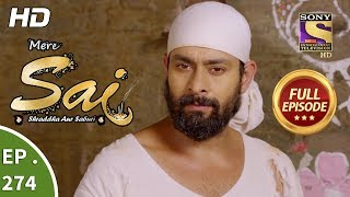 Mere Sai - Ep 274 - Full Episode - 11th