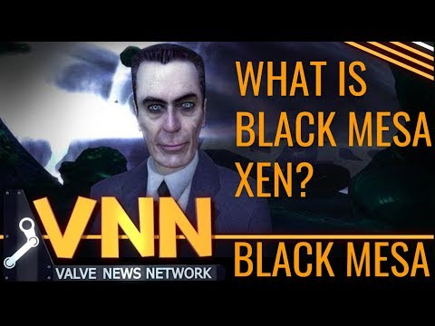 What is Black Mesa Xen? Why Does it Matter?