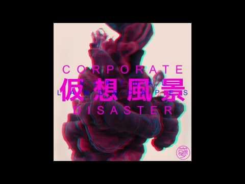 CORPORATE災害 : 仮想風景