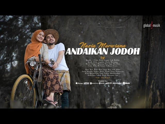Nazia Marwiana - Andaikan Jodoh (Official Music Video)