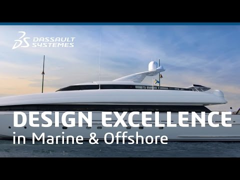 Design Excellence in Marine & Offshore - Dassault Systèmes