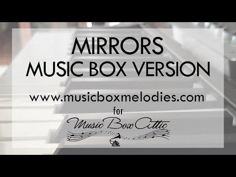 Mirrors by Justin Timberlake - Music Box Version