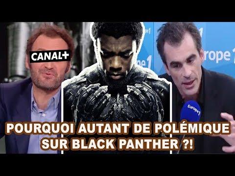 JE RÉPONDS AUX POLÉMIQUES SUR LE FILM BLACK PANTHER ! (Canal +, Europe 1 etc)