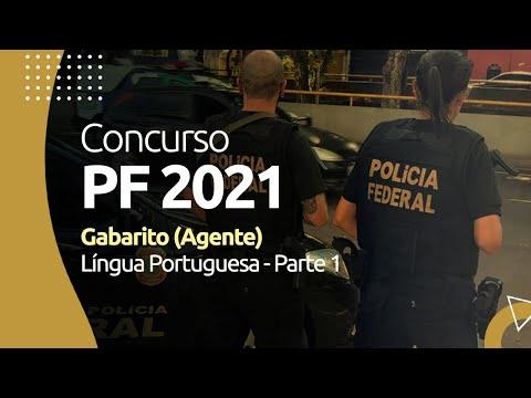 Concurso PF 2021 - Gabarito - Língua Portuguesa (Agente) - Parte 1