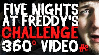FIVE NIGHTS AT FREDDY'S CHALLENGE!? (360º Video) #2