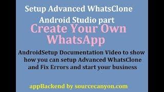 How to setup WhatsClone Android app and create own whatsapp