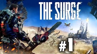 The Surge Gameplay Part 1 (First Playthrough) - Talk About Brutal Beginnings...