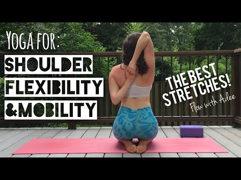 Shoulder Mobility & Flexibility [20 Minute Yoga]