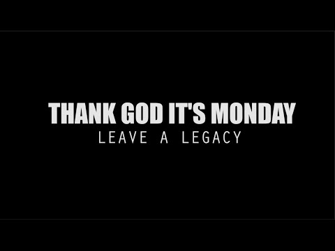 TGIM | LEAVE A LEGACY | INKY PART 2