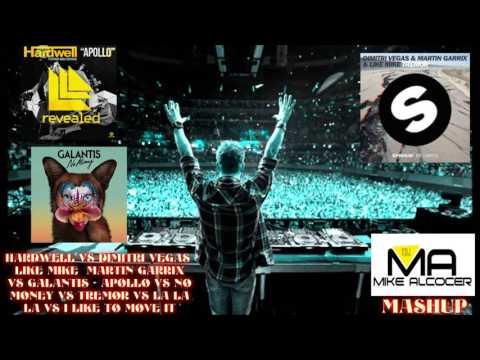 Hardwell vs Galantis vs Dimitri Vegas & Like Mike & Martin Garrix - Apollo Vs No Money vs Tremor Vs