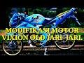 Gambar cover MODIFIKASI MOTOR VIXION OLD JARI-JARI terbaru