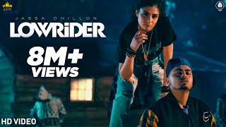 Low Rider (Official Video) Jassa Dhillon l Gur Sidhu l Sukh Sanghera l New Punjabi Songs 2020