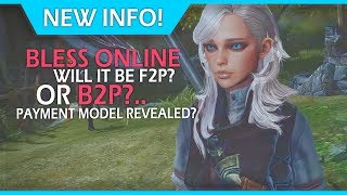The Upcoming MMORPG - Bless Online New Information On The Payment Model! Will It Be F2P Or B2P?