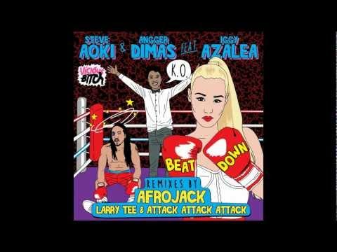 Steve Aoki & Angger Dimas feat. Iggy Azalea - Beat Down (Afrojack Remix)