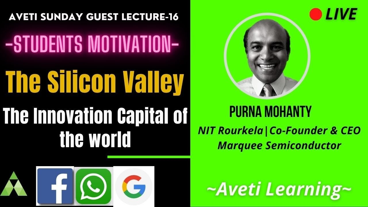 Silicon Valley - the innovation capital of the world|Sunday Guest Lecture-16|Aveti Learning