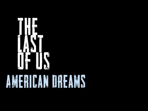 Last Of Us: American Dreams [Episode 3] Motion Comic