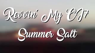 Summer Salt // Revvin' My CJ7 (Lyrics Video)