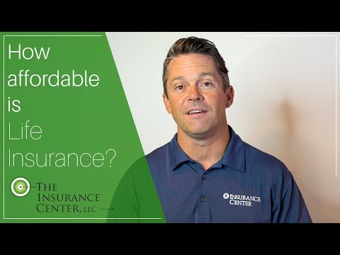 How affordable is Life Insurance?
