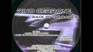 Rino Cerrone - Back To The Basics (Stanny Franssen Remix)