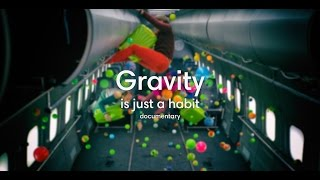 Gravity is just a habit