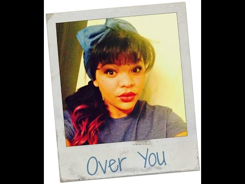 OVER YOU- Cover by Jade Thomas