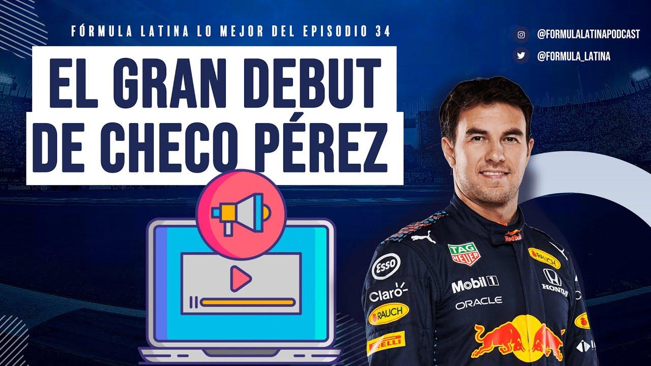 El debut de Checo Pérez con Red Bull - Lo mejor del Episodio 34